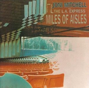 joni mitchell miles of ailes